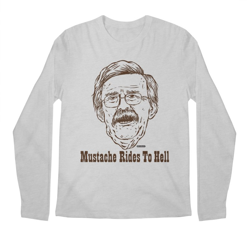 John Bolton - Mustache Rides To Hell Men's Longsleeve T-Shirt by DRAWMARK