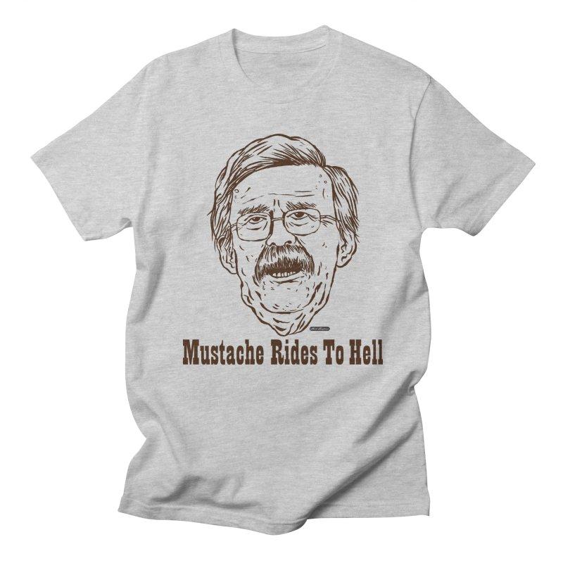 John Bolton - Mustache Rides To Hell Men's Regular T-Shirt by DRAWMARK