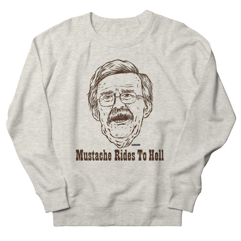 John Bolton - Mustache Rides To Hell Women's  by DRAWMARK