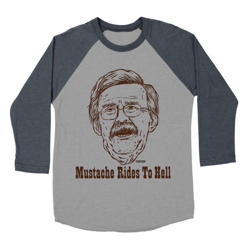 John Bolton - Mustache Rides To Hell Women's Longsleeve T-Shirt by DRAWMARK