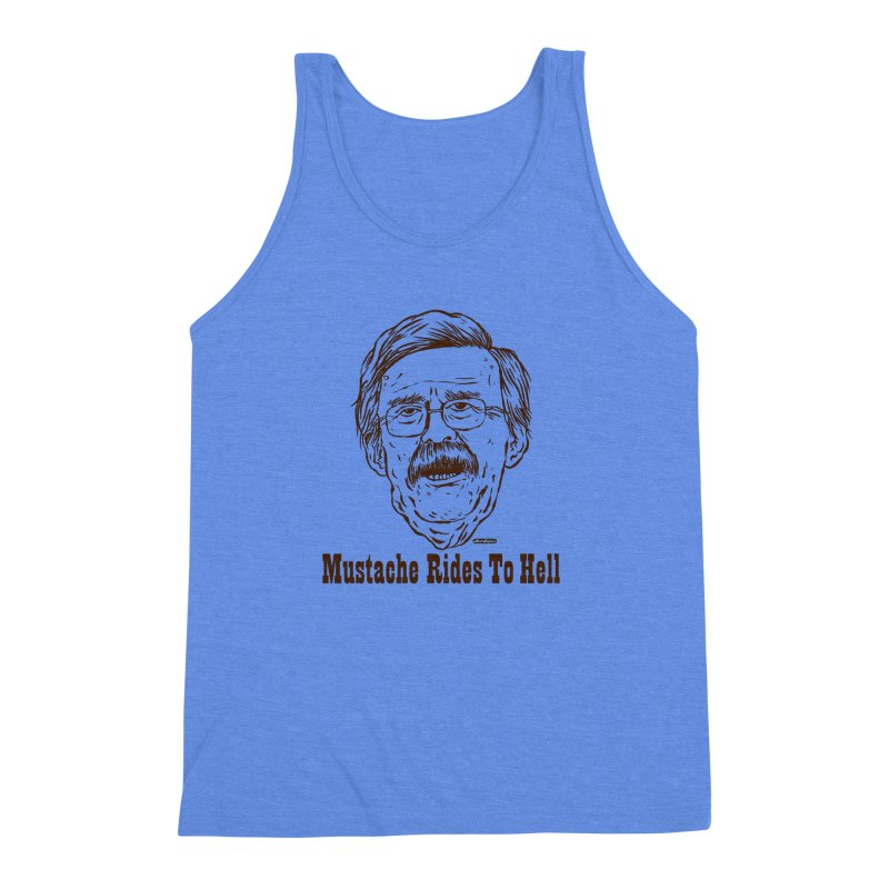 John Bolton - Mustache Rides To Hell Men's Triblend Tank by DRAWMARK