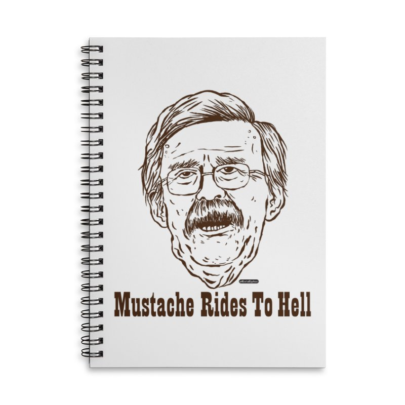 John Bolton - Mustache Rides To Hell Accessories Lined Spiral Notebook by DRAWMARK