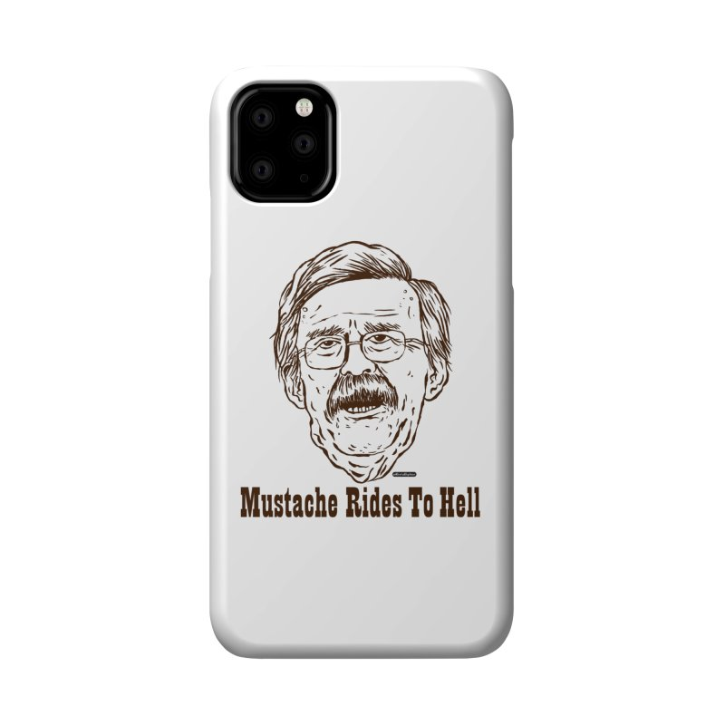 John Bolton - Mustache Rides To Hell Accessories Phone Case by DRAWMARK