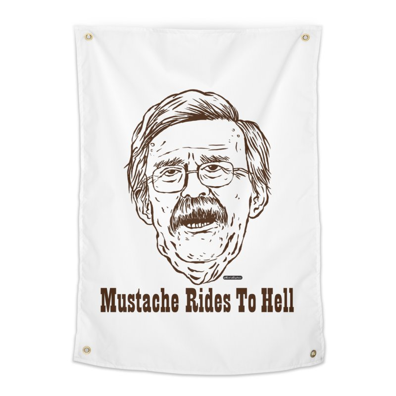 John Bolton - Mustache Rides To Hell Home Tapestry by DRAWMARK