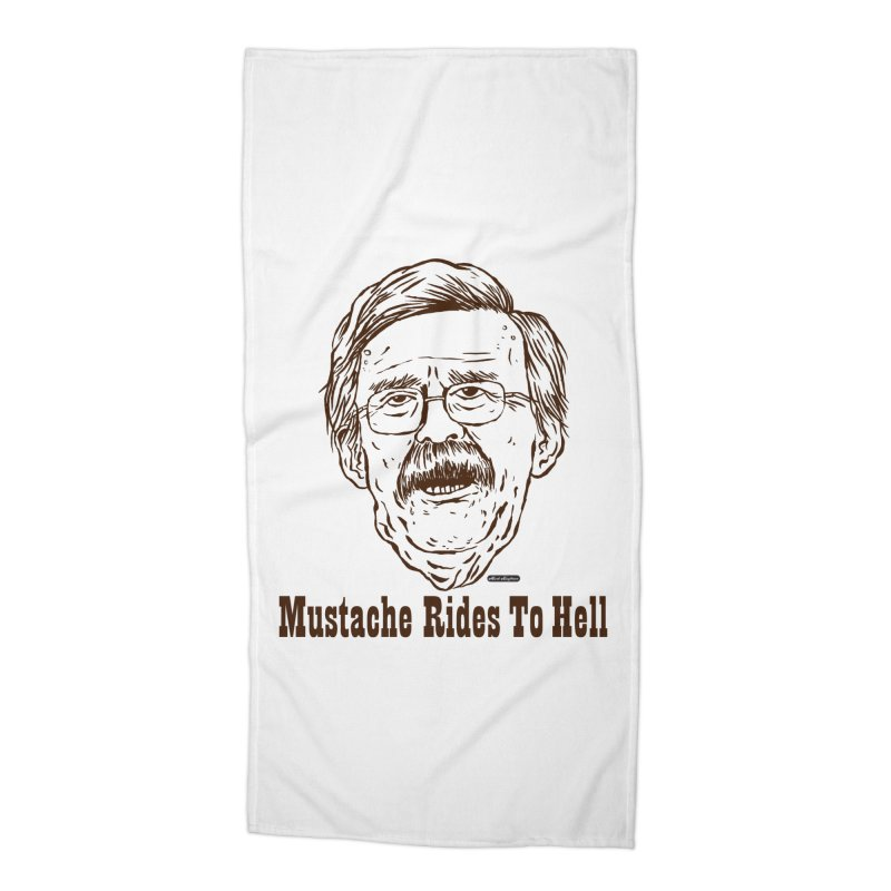 John Bolton - Mustache Rides To Hell Accessories Beach Towel by DRAWMARK