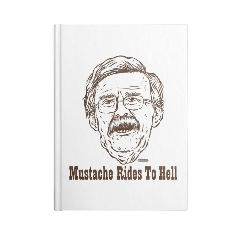 John Bolton - Mustache Rides To Hell Accessories Lined Journal Notebook by DRAWMARK