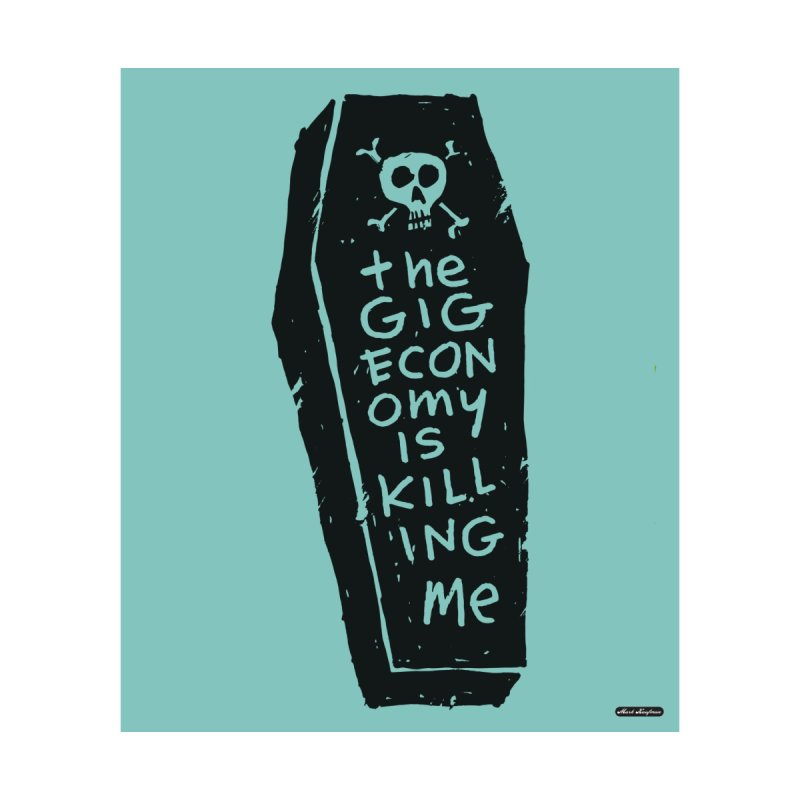 The Gig Economy is Killing Me / Green Home Framed Fine Art Print by DRAWMARK