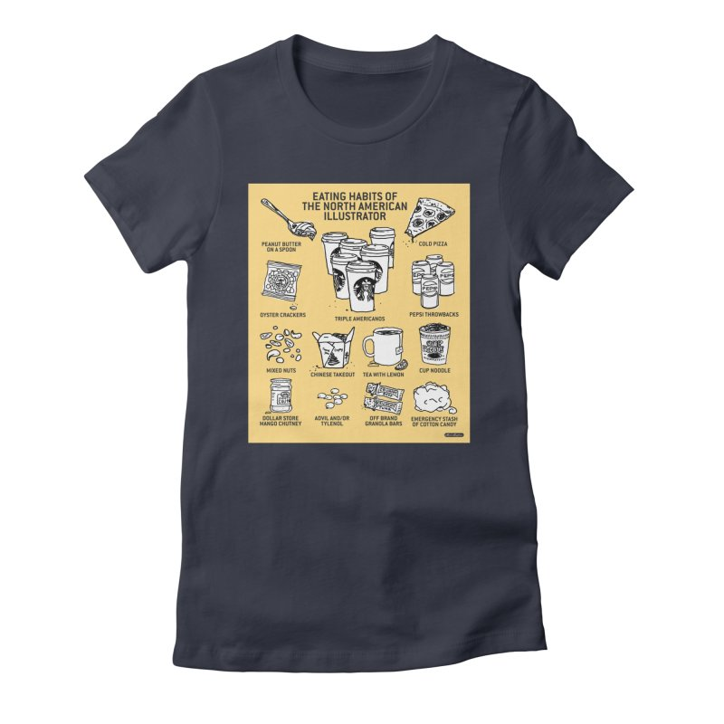 Eating Habits of the North American Illustrator Women's T-Shirt by DRAWMARK
