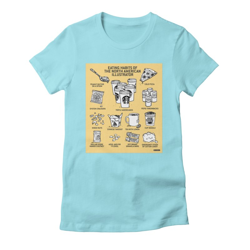Eating Habits of the North American Illustrator Women's Fitted T-Shirt by DRAWMARK