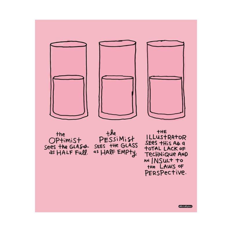 Optimist. Pessimist. Illustrator. None  by DRAWMARK