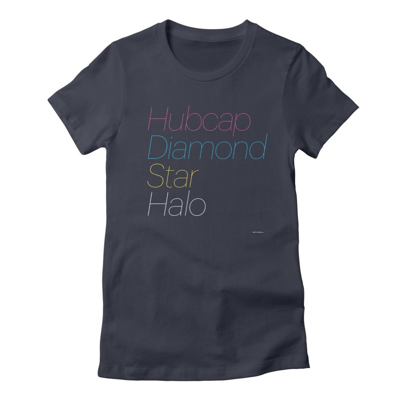 Hubcap Diamond Star Halo Women's Fitted T-Shirt by DRAWMARK