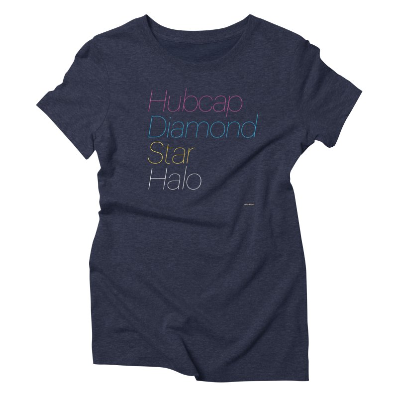 Hubcap Diamond Star Halo Women's Triblend T-Shirt by DRAWMARK