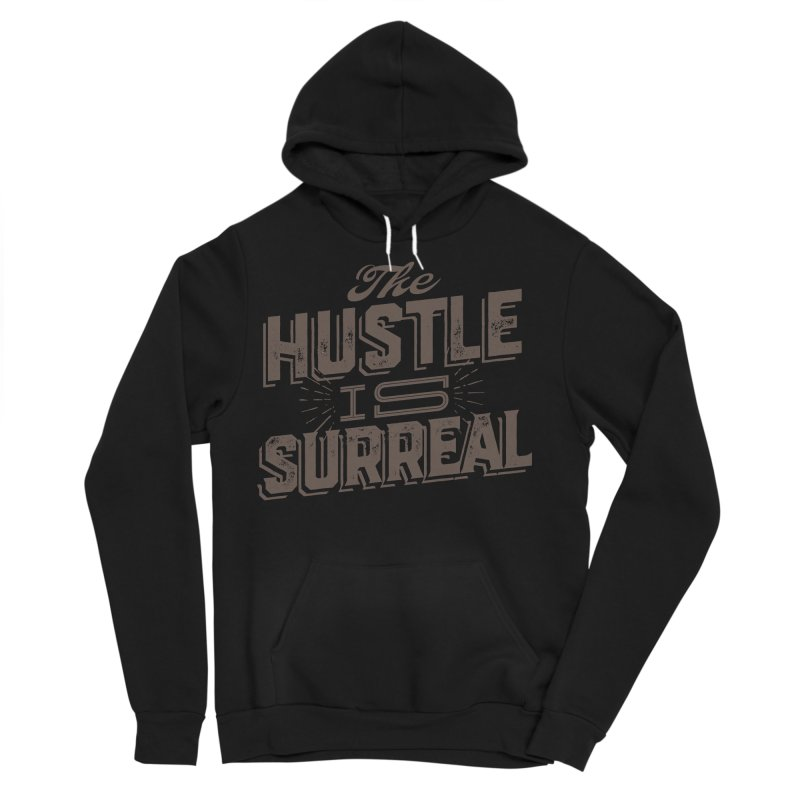 The Hustle is Surreal / Grey Men's Sponge Fleece Pullover Hoody by DRAWMARK