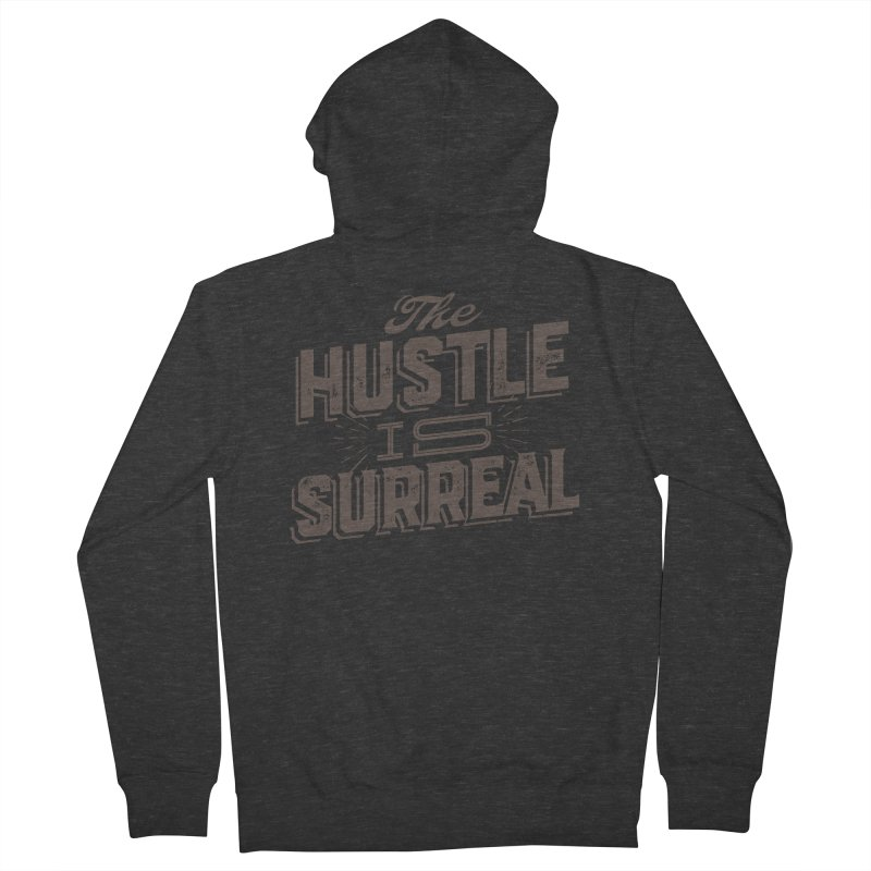 The Hustle is Surreal / Grey Women's French Terry Zip-Up Hoody by DRAWMARK