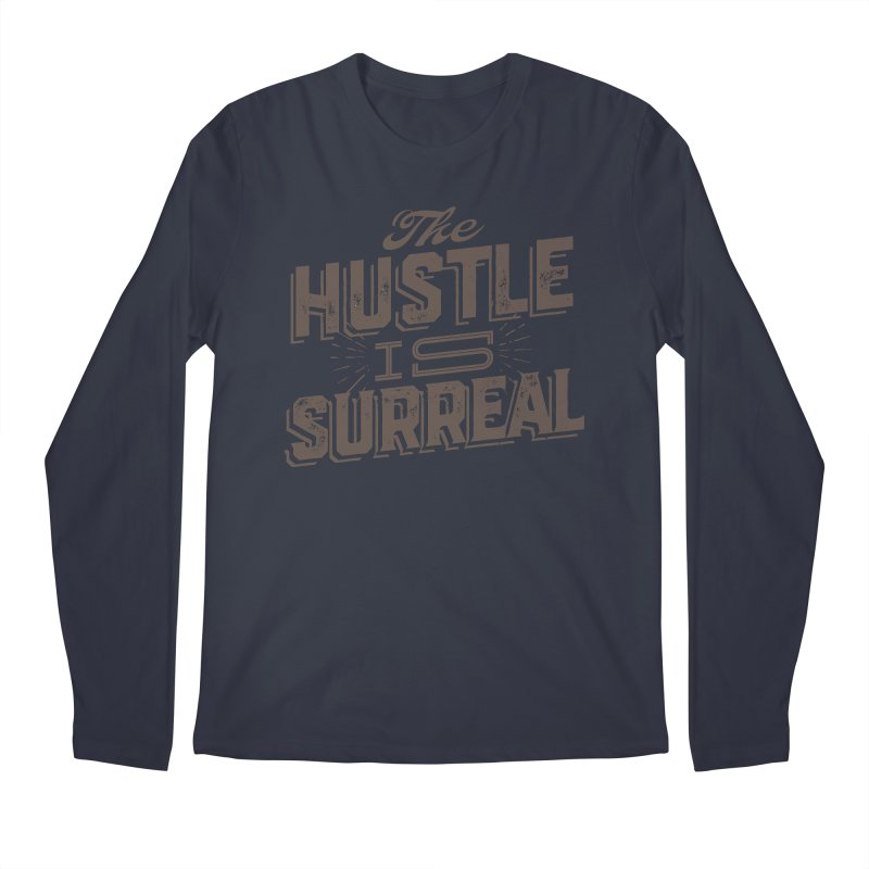 The Hustle is Surreal / Grey Men's Longsleeve T-Shirt by DRAWMARK