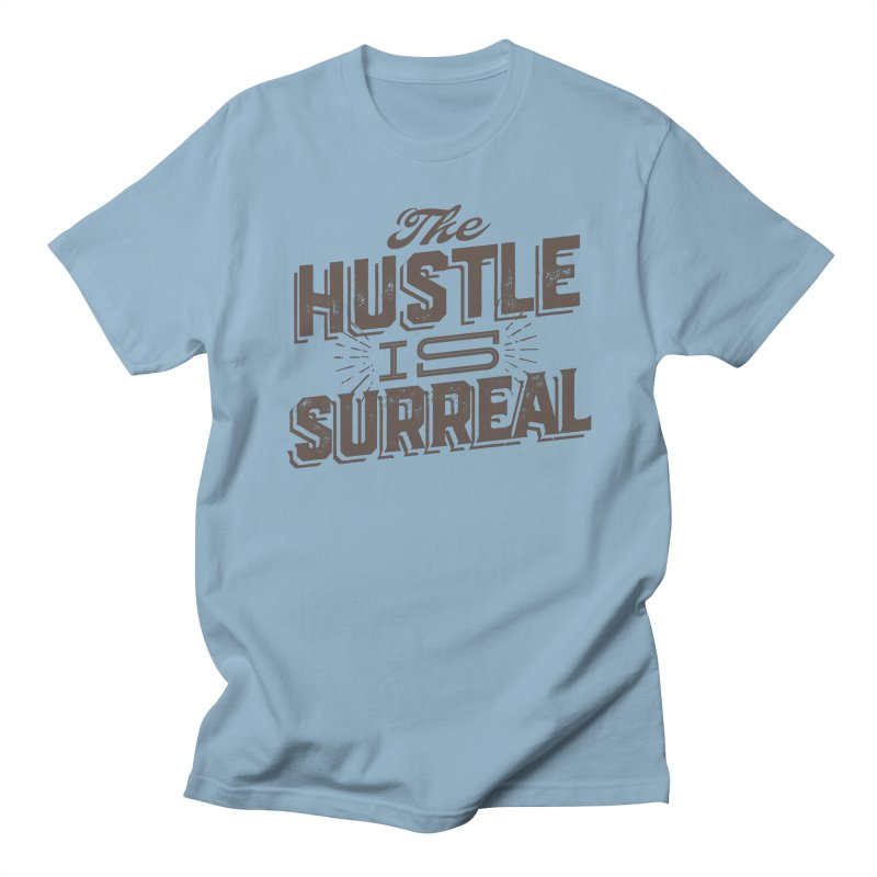 The Hustle is Surreal / Grey Men's Regular T-Shirt by DRAWMARK