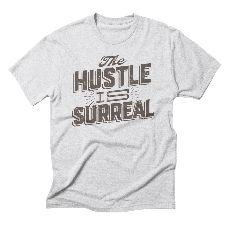 The Hustle is Surreal / Grey Men's Triblend T-Shirt by DRAWMARK