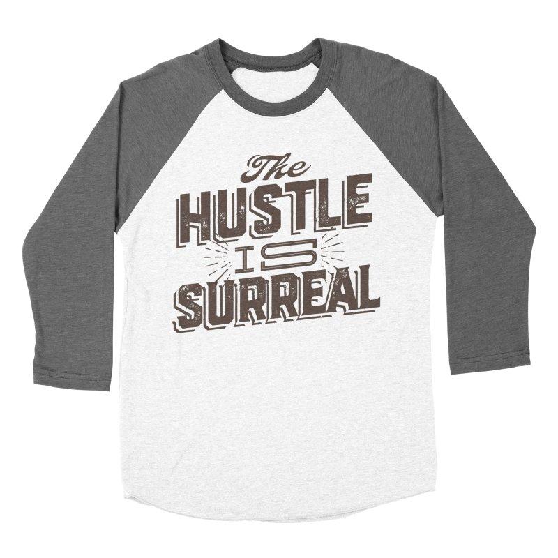 The Hustle is Surreal / Grey Women's Baseball Triblend Longsleeve T-Shirt by DRAWMARK