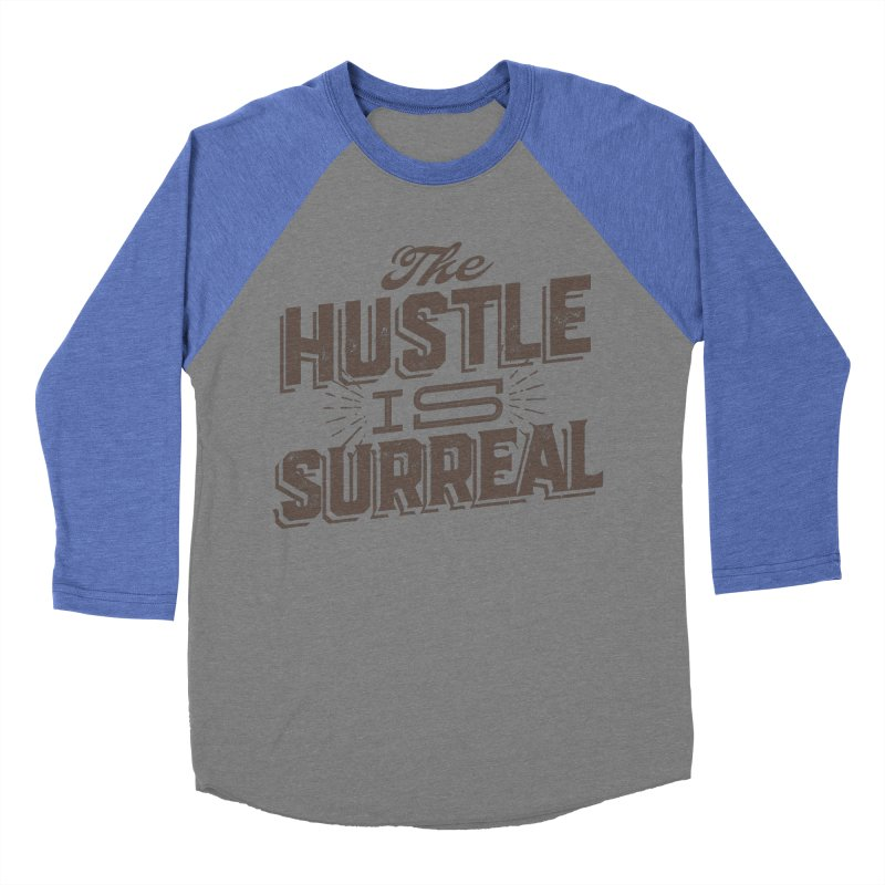 The Hustle is Surreal / Grey Men's Baseball Triblend Longsleeve T-Shirt by DRAWMARK