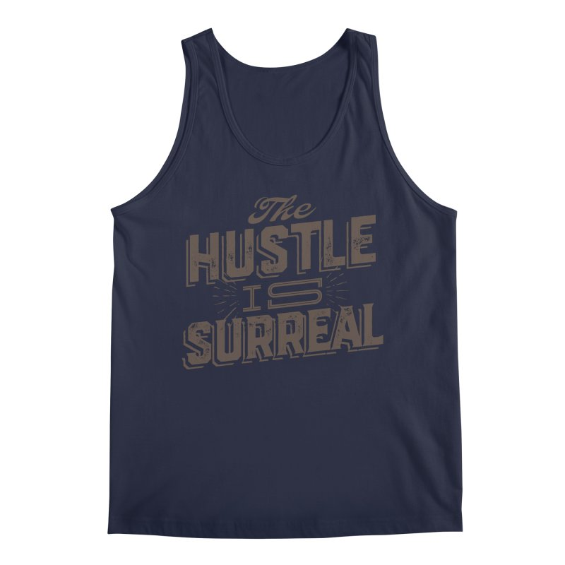 The Hustle is Surreal / Grey Men's Tank by DRAWMARK
