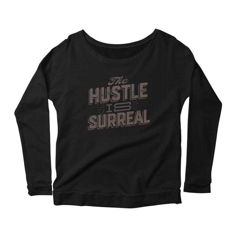 The Hustle is Surreal / Grey Women's Scoop Neck Longsleeve T-Shirt by DRAWMARK
