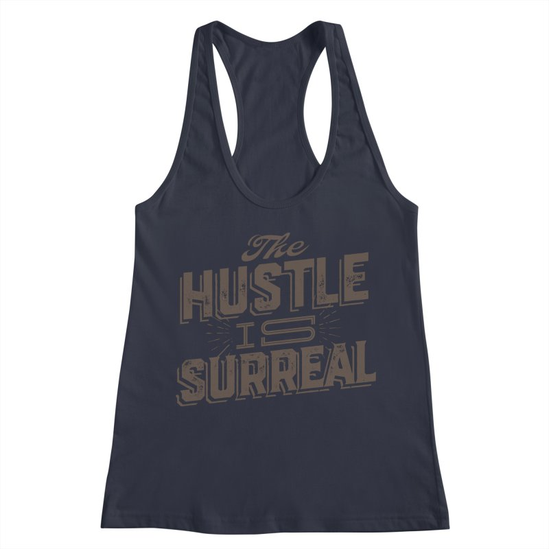 The Hustle is Surreal / Grey Women's Tank by DRAWMARK