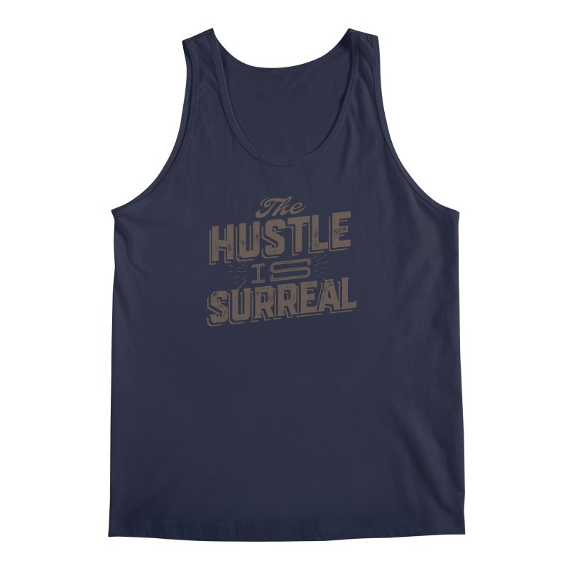 The Hustle is Surreal / Grey Men's Regular Tank by DRAWMARK