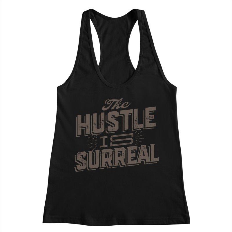 The Hustle is Surreal / Grey Women's Racerback Tank by DRAWMARK