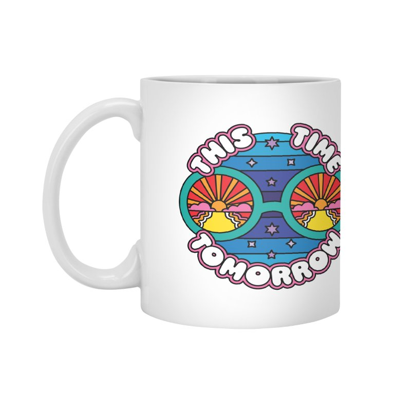 This Time Tomorrow Accessories Mug by Draw! Pilgrim