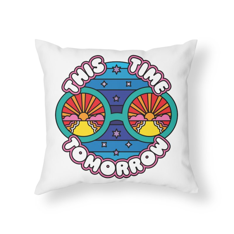 This Time Tomorrow Home Throw Pillow by Draw! Pilgrim