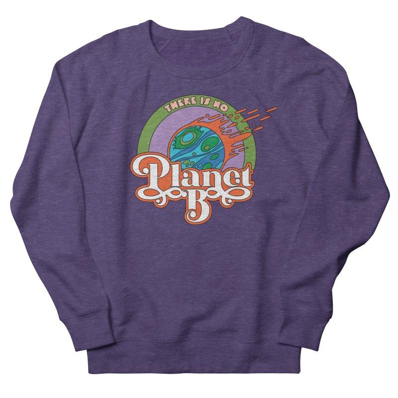 There Is No Planet B Men's Sweatshirt by Draw! Pilgrim