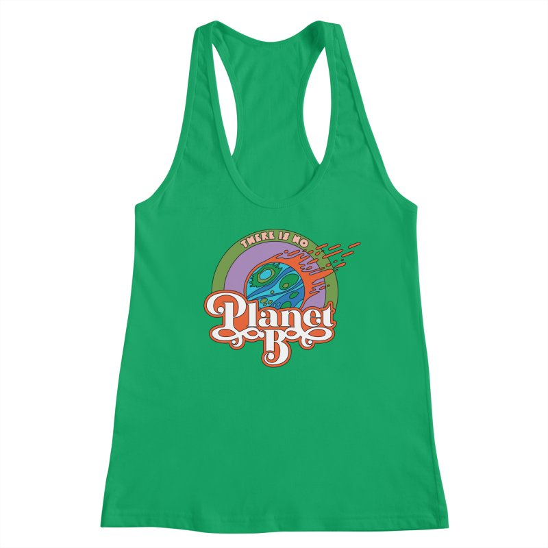 There Is No Planet B Women's Tank by Draw! Pilgrim