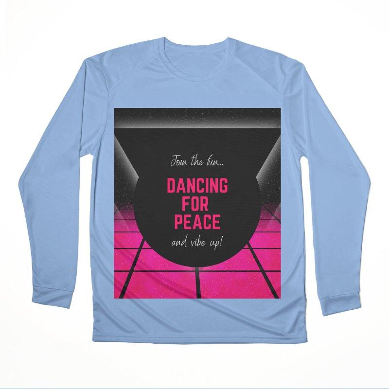 Dancing for Peace! Men's Longsleeve T-Shirt by Dream BOLD Network Shop