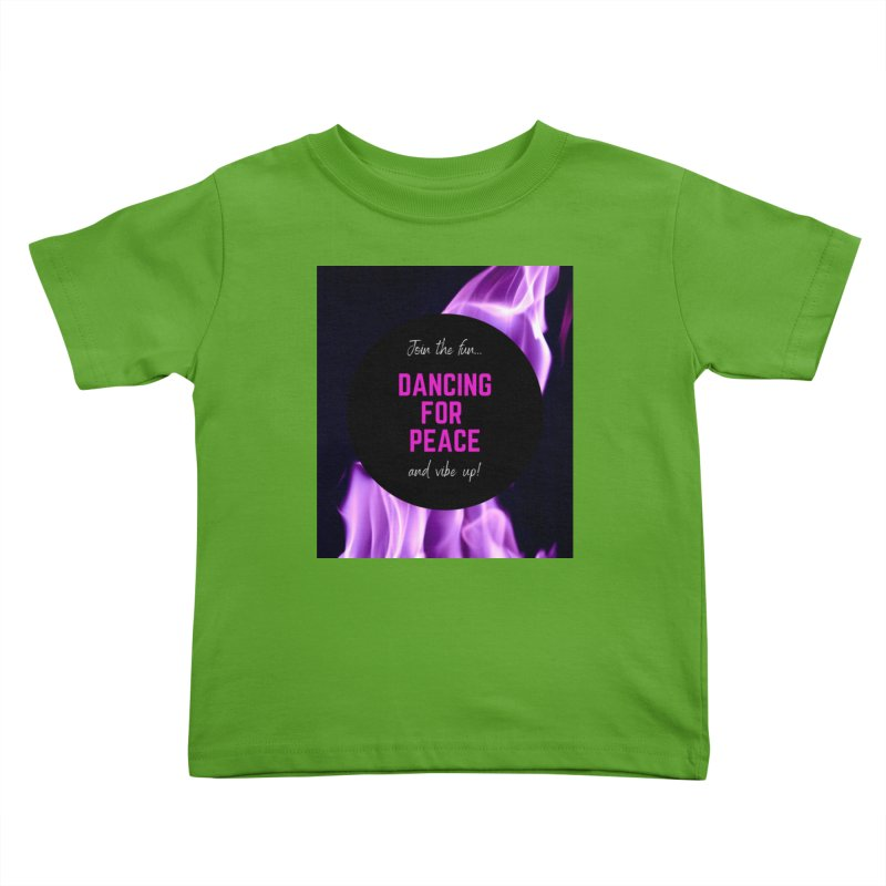 Vibe Up! Kids Toddler T-Shirt by Dream BOLD Network Shop