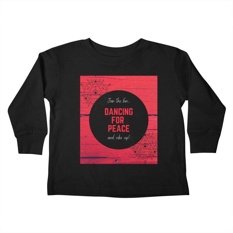 Sacred Dancing Kids Toddler Longsleeve T-Shirt by Dream BOLD Network Shop