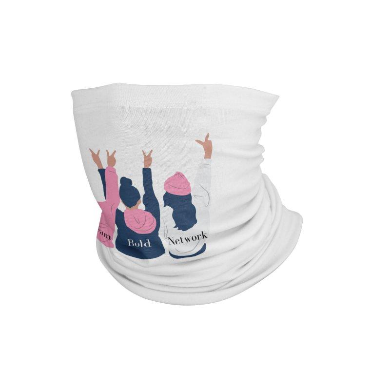 Dream Bold Ladies Accessories Neck Gaiter by Dream BOLD Network Shop