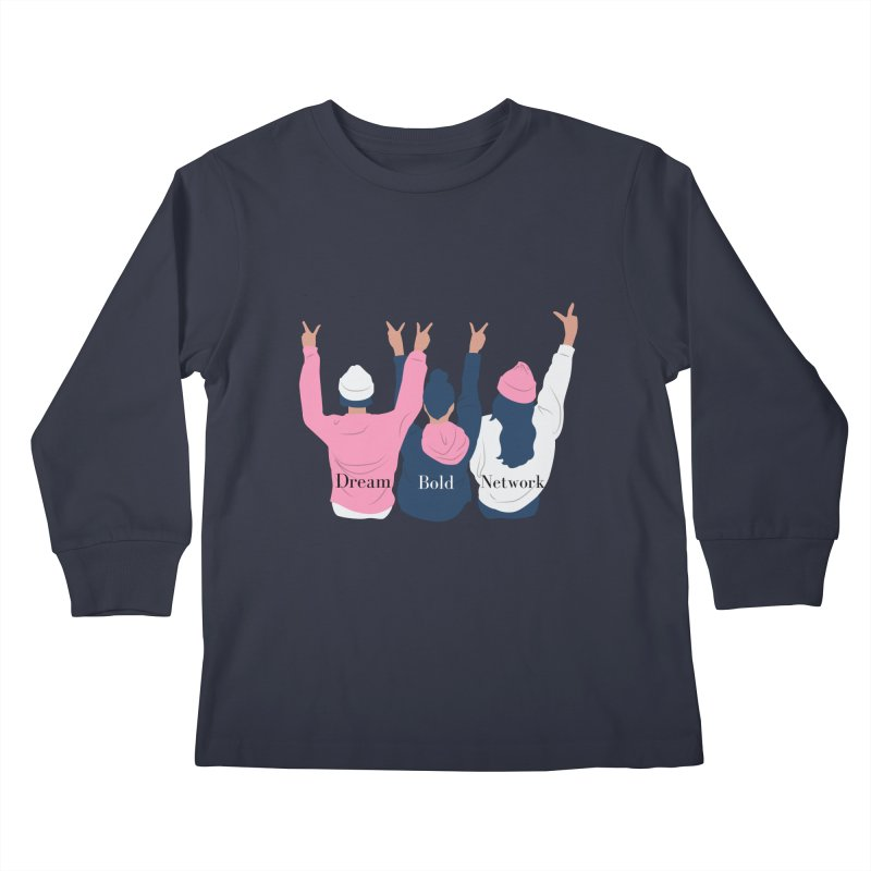 Dream Bold Ladies Kids Longsleeve T-Shirt by Dream BOLD Network Shop