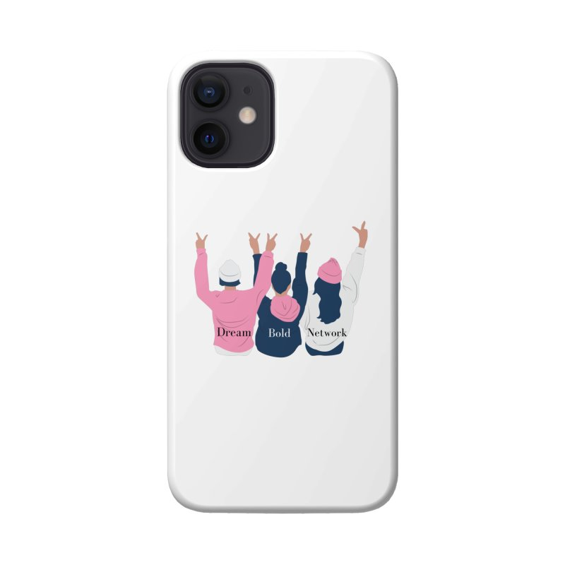 Dream Bold Ladies Accessories Phone Case by Dream BOLD Network Shop