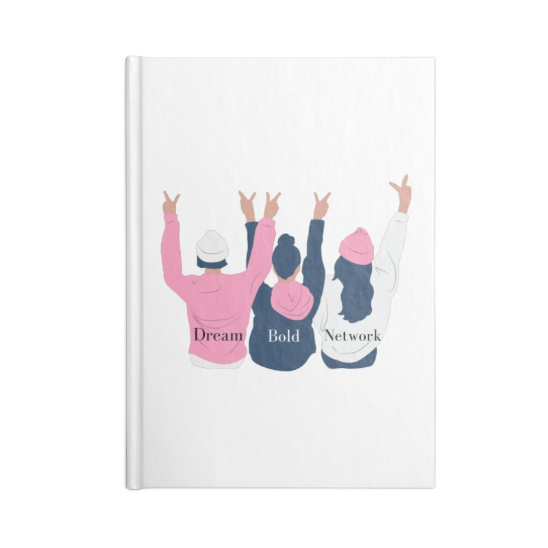 Dream Bold Ladies Accessories Notebook by Dream BOLD Network Shop