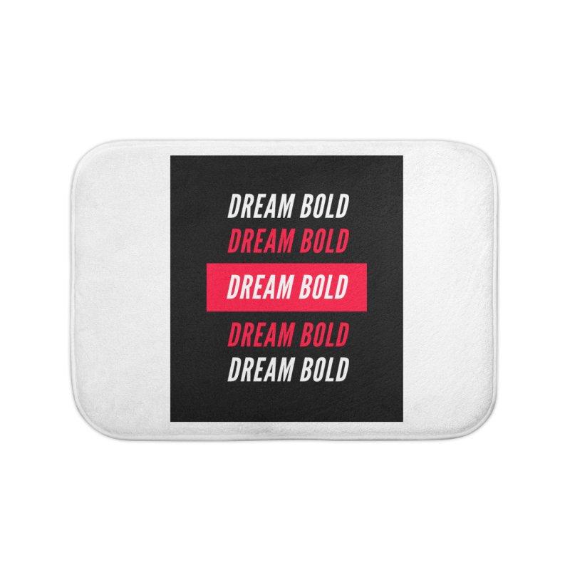 Go Bold! Home Bath Mat by Dream BOLD Network Shop