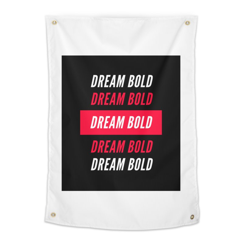 Go Bold! Home Tapestry by Dream BOLD Network Shop