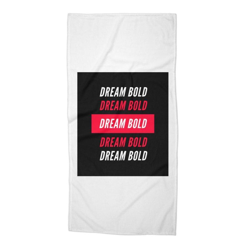 Go Bold! Accessories Beach Towel by Dream BOLD Network Shop