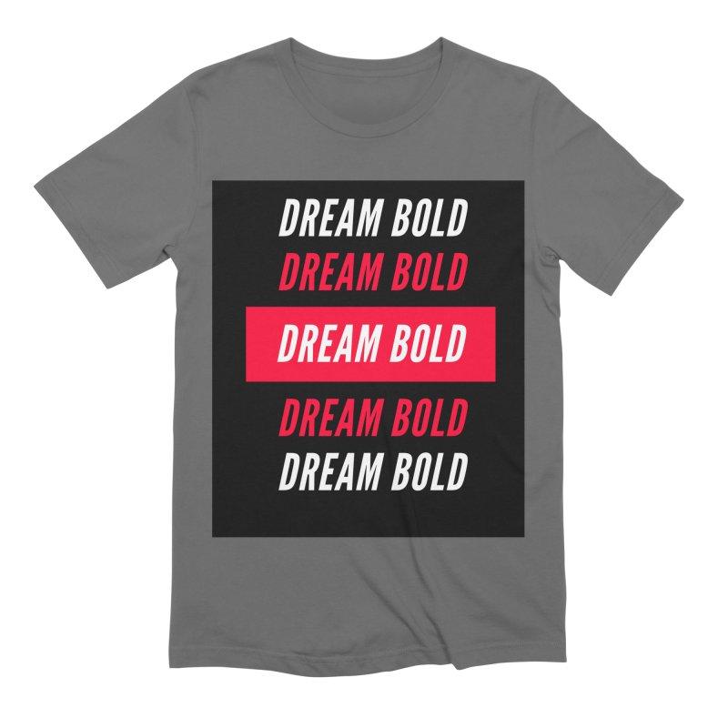 Go Bold! Men's T-Shirt by Dream BOLD Network Shop