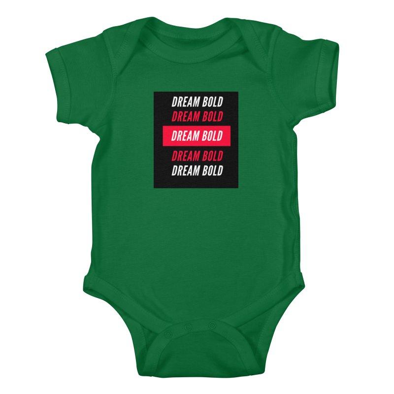 Go Bold! Kids Baby Bodysuit by Dream BOLD Network Shop