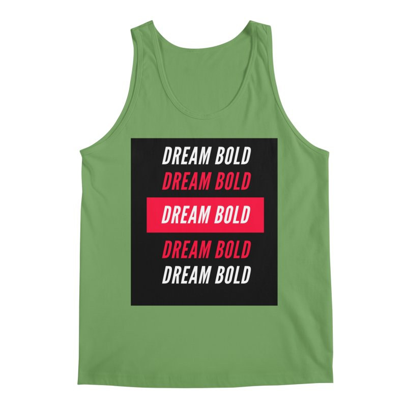 Go Bold! Men's Tank by Dream BOLD Network Shop