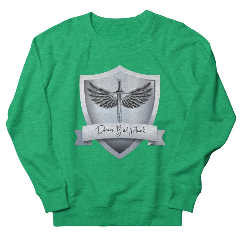Dream Bold Shield Women's Sweatshirt by Dream BOLD Network Shop