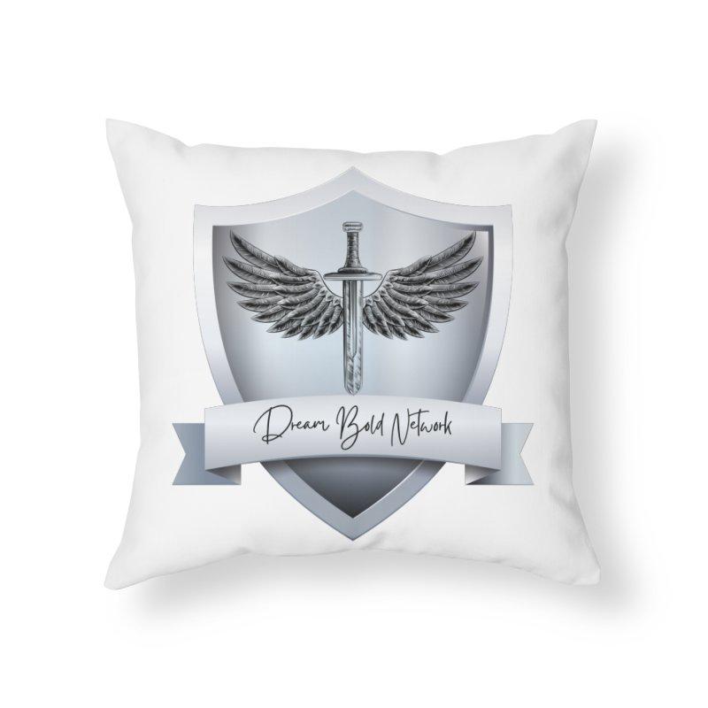 Dream Bold Shield Home Throw Pillow by Dream BOLD Network Shop