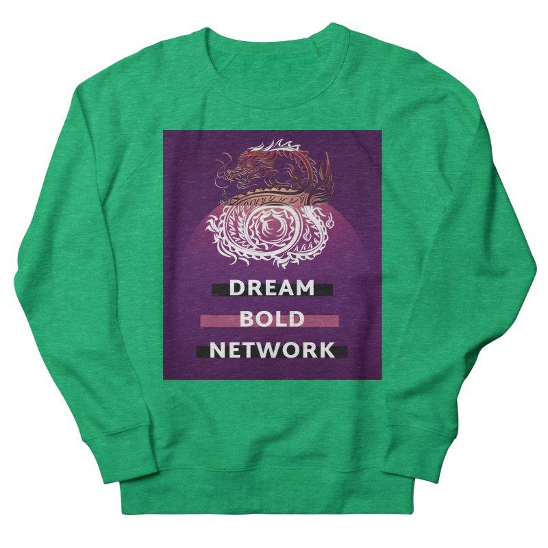 Dream Bold Dragon Women's Sweatshirt by Dream BOLD Network Shop