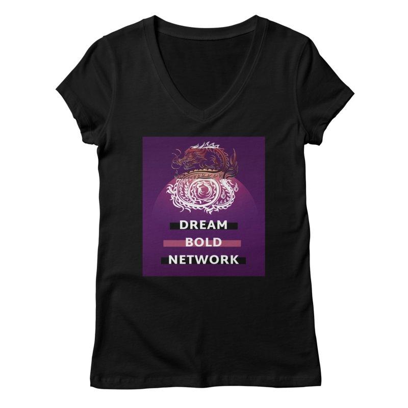 Dream Bold Dragon Women's V-Neck by Dream BOLD Network Shop