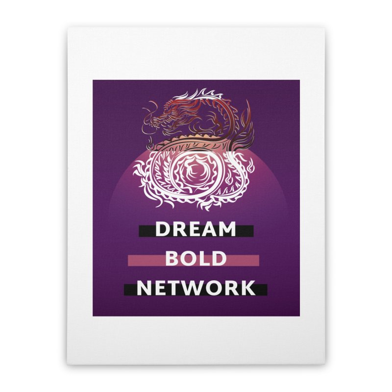 Dream Bold Dragon Home Stretched Canvas by Dream BOLD Network Shop